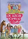 Bekijk details van Nieuwe avonturen van de De Wilde Kippen Club