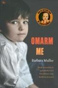 Bekijk details van Omarm me