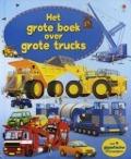 Bekijk details van Het grote boek over grote trucks