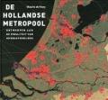 Bekijk details van De Hollandse metropool