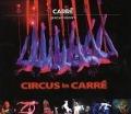 Bekijk details van Circus in Carré