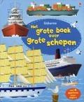 Bekijk details van Het grote boek over grote schepen