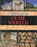 Bekijk details van Alles over de oude wereld
