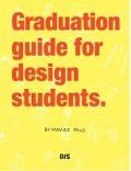 Bekijk details van Graduation guide for design students