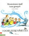 Bekijk details van Mysterieuze mail voor groep 8