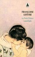 Bekijk details van Le petit prince cannibale