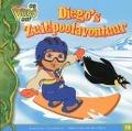 Bekijk details van Diego's Zuidpoolavontuur