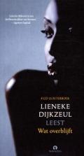 Bekijk details van Lieneke Dijkzeul leest Wat overblijft