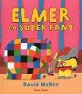 Bekijk details van Elmer en Super Fant