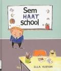 Bekijk details van Sem haat school