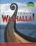 Bekijk details van Op naar Walhalla!