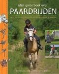 Bekijk details van Mijn grote boek over paardrijden