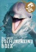 Bekijk details van Het grote dolfijnenkindboek