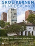 Bekijk details van Groeikernen in Nederland