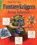 Bekijk details van Stap voor stap fantasykrijgers leren tekenen