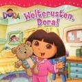 Bekijk details van Welterusten, Dora!