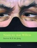 Bekijk details van Neam my mar Willem