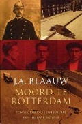 Bekijk details van Moord te Rotterdam