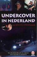 Bekijk details van Undercover in Nederland