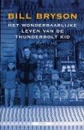 Bekijk details van Het wonderbaarlijke leven van de Thunderbolt Kid
