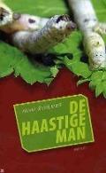 Bekijk details van De haastige man