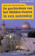 Bekijk details van De geschiedenis van het Midden-Oosten in een notendop