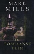 Bekijk details van De Toscaanse tuin