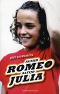 Bekijk details van Altijd Romeo, altijd Julia