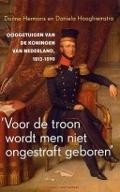 Bekijk details van 'Voor de troon wordt men niet ongestraft geboren'