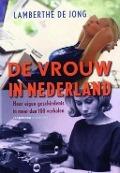 Bekijk details van De vrouw in Nederland