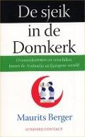 Bekijk details van De sjeik in de Domkerk