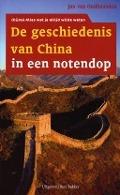 Bekijk details van De geschiedenis van China in een notendop