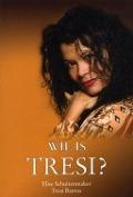 Bekijk details van Wie is Tresi?