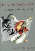 Bekijk details van De rode lokvogel