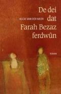 Bekijk details van De dei dat Farah Bezaz ferdwûn