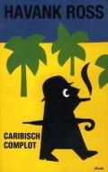 Bekijk details van Caribisch complot