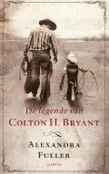 Bekijk details van De legende van Colton H. Bryant
