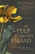 Bekijk details van De tulp van het kwaad