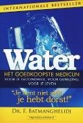 Bekijk details van Water, het goedkoopste medicijn voor je gezondheid, voor genezing, voor je leven