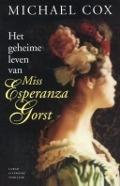 Bekijk details van Het geheime leven van Miss Esperanza Gorst