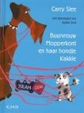 Bekijk details van Buurvrouw Mopperkont en haar hondje Kakkie
