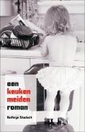 Bekijk details van Een keukenmeidenroman