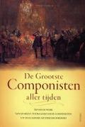 Bekijk details van De grootste componisten aller tijden