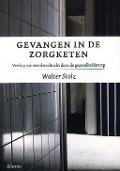 Bekijk details van Gevangen in de zorgketen