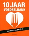 Bekijk details van 10 jaar Voedselbank