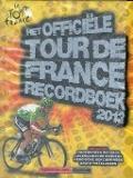 Bekijk details van Het officiële Tour de France recordboek 2013