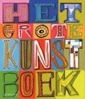 Bekijk details van Het grote Kunst boek
