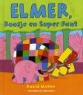 Bekijk details van Elmer, Roosje en Super Fant