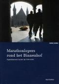 Bekijk details van Marathonlopers rond het Binnenhof