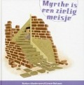 Bekijk details van Myrthe is een zielig meisje